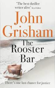THE ROOSTER BAR | 9781473616981 | GRISHAM, JOHN