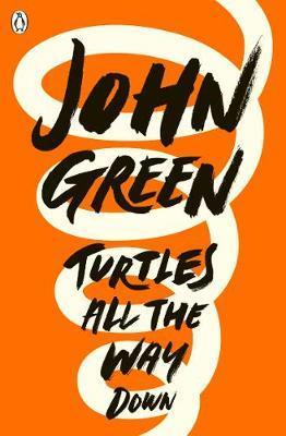 TURTLES ALL THE WAY DOWN | 9780141346045 | GREEN, JOHN