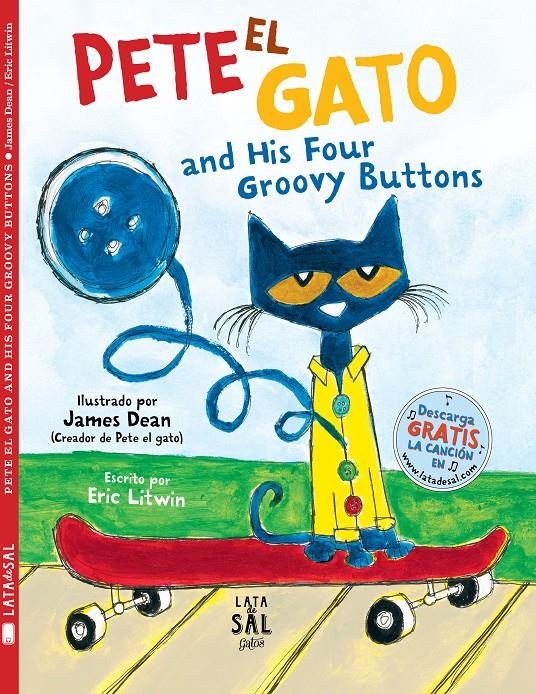 PETE EL GATO AND HIS FOUR GROOVY BUTTONS | 9788494918261 | LITWIN, ERIC