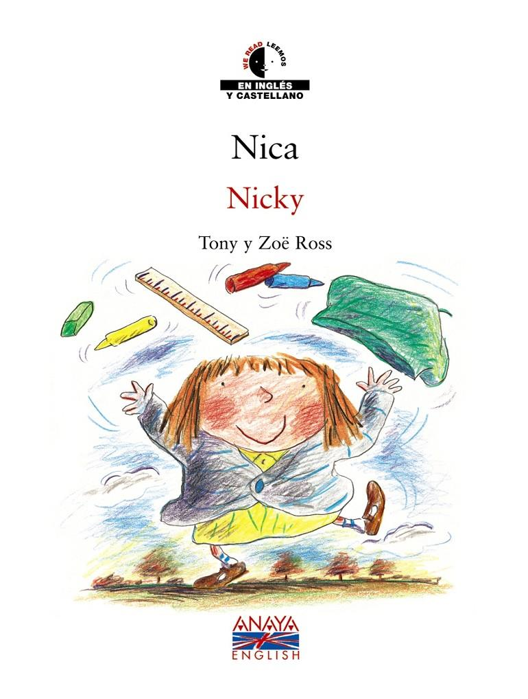 NICA / NICKY | 9788466747462 | ROSS, TONY/ROSS, ZOË