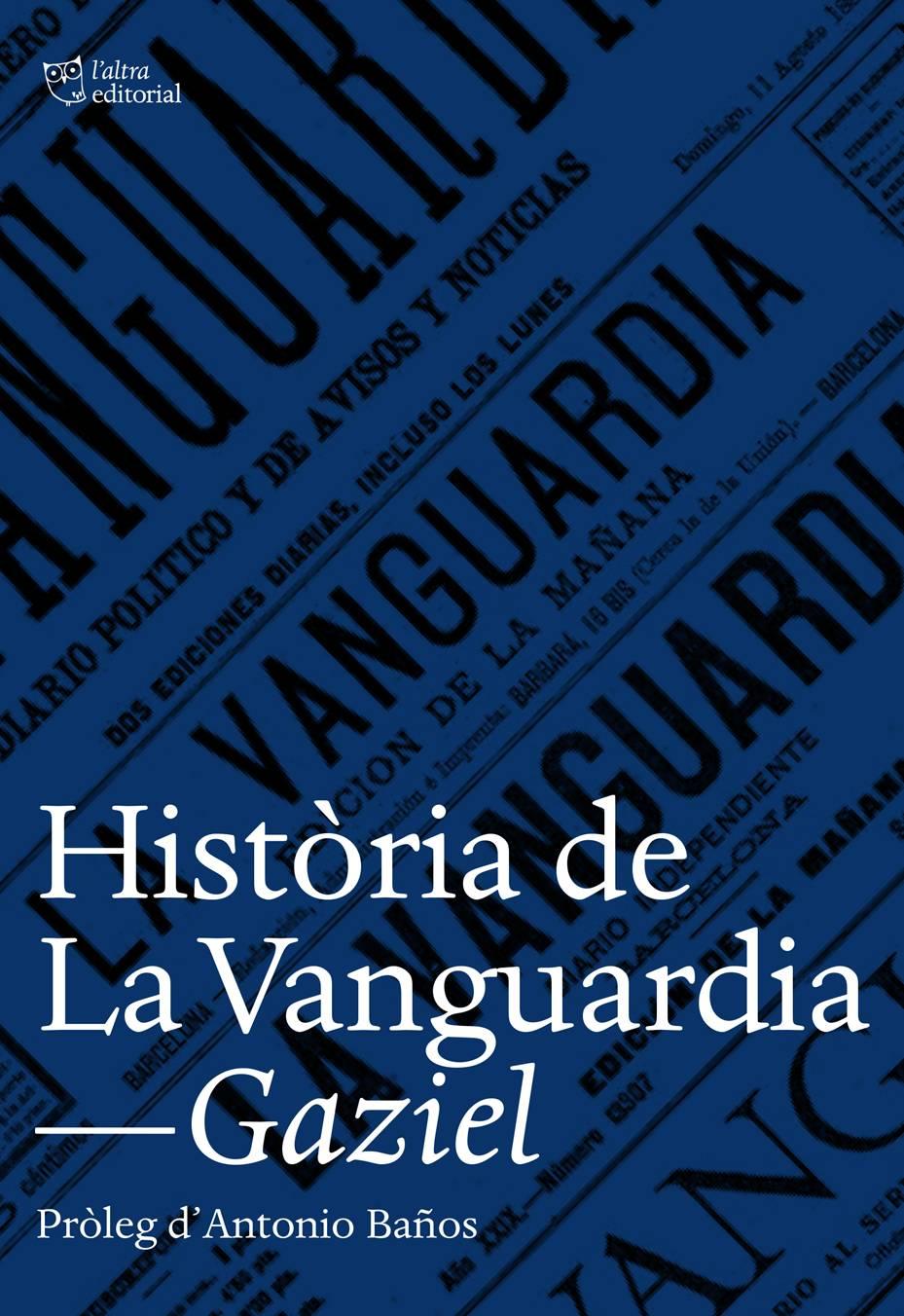 """Resultado de imagen de fotos de """"Historia de La Vanguardia"""" de Gaziel"""