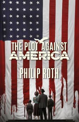 THE PLOT AGAINST AMERICA | 9781529113419 | ROTH, PHILLIP