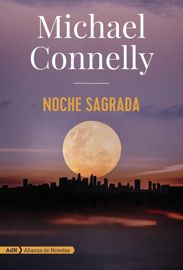 NOCHE SAGRADA (ADN) | 9788491816614 | CONNELLY, MICHAEL