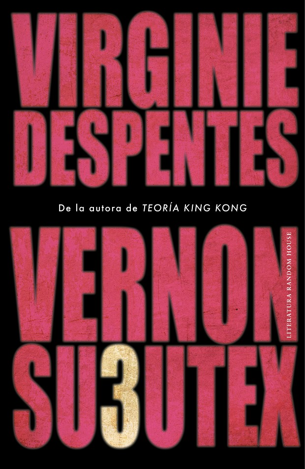 VERNON SUBUTEX 3 | 9788439736189 | DESPENTES, VIRGINIE