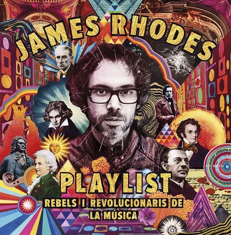PLAYLIST. REBELS I REVOLUCIONARIS DE LA MÚSICA | 9788417515423 | RHODES, JAMES