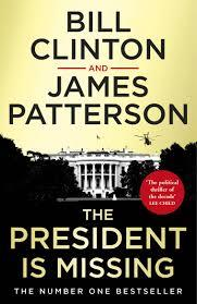 THE PRESIDENT IS MISSING | 9781787460171 | CLINTON, BILL ; PATTERSON, JAMES