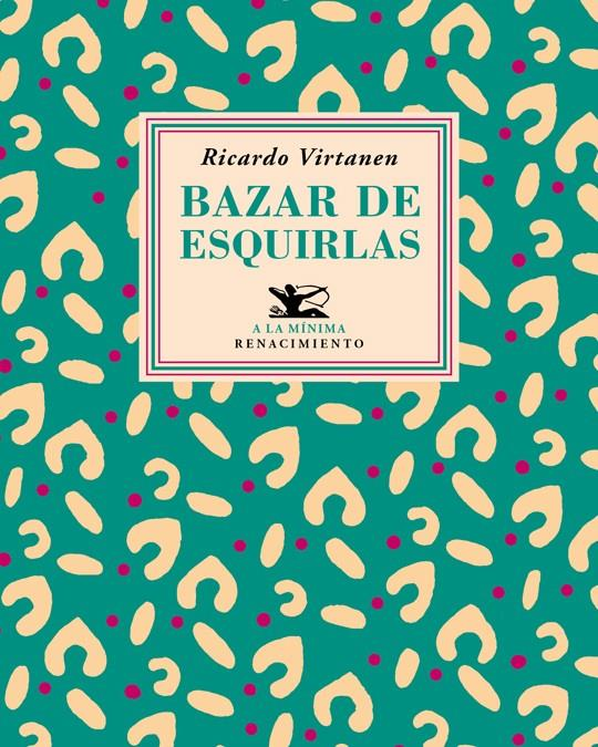 BAZAR DE ESQUIRLAS | 9788417550912 | VIRTANEN, RICARDO