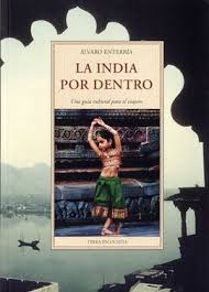 LA INDIA POR DENTRO | 9788497169592 | ENTERRIA GARCIA, ALVARO