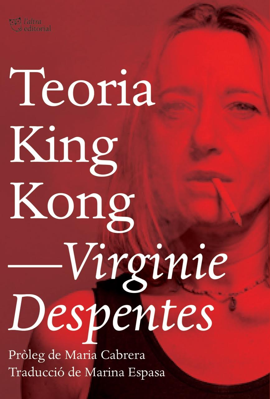 TEORIA KING KONG | 9788494782916 | DESPENTES, VIRGINIE