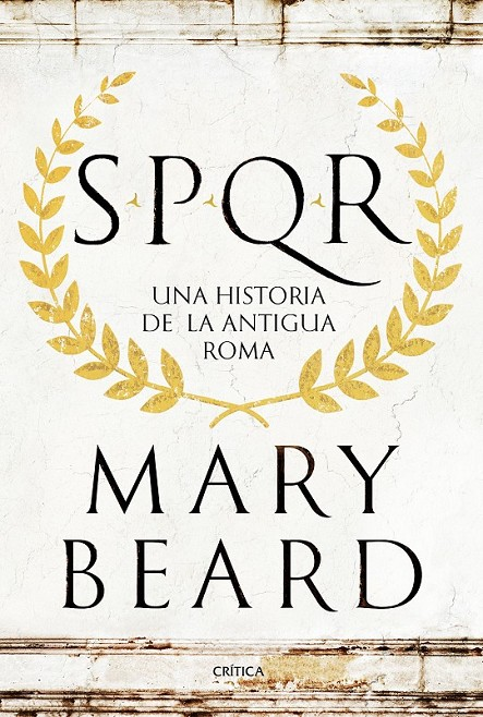 SPQR | 9788498929553 | MARY BEARD