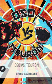 OSO VS. TIBURÓN | 9788415509370 | BACHELDER, CHRIS